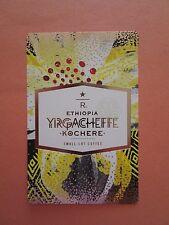 STARBUCKS 2015 - Series Reserve Tasting Card ETHIOPIA YRGACHEFFE KOCHERE - NEW