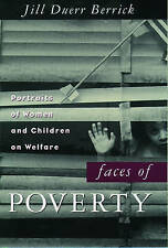 FACES OF POVERTY: PORTRAITS OF WOMEN AND CHILDREN ON WELFARE., Berrick, Jill Due