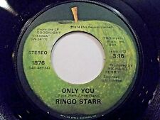 Ringo Starr Only You / Call Me 45 1974 Apple Vinyl Record