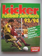 Kicker Fußball-Jahrbuch 93/94 Fußball Bundesliga DFB-Pokal Europapokal