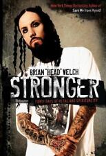 Stronger : Forty Days of Metal and Spirituality by Brian Welch (2010, Hardcover)