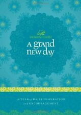 A Grand New Day: A Full Year of Daily Inspiration