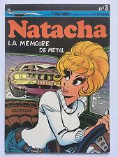 NATACHA N°3: LA MEMOIRE DE METAL ... WALTHERY / E.BORGERS ... 6/1981