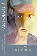 O Ouro e As Sementes : Antologia by Maria Barroso (2015, Paperback)