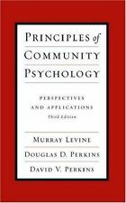 Principles of Community Psychology: Perspectives and Applications: Persp...NEW