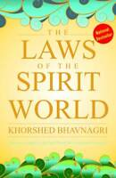 """THE LAWS OF THE SPIRIT WORLD"" by KHORSHED BHAVNAGRI (ENGLISH) - BOOK"