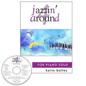 Jazzin Around 4 for Piano Book CD Sheet Music Kerin Bailey