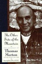 The Other Side of the Mountain: The Journals of Thomas Merton Volume 7:1967-1968