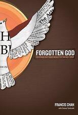 Forgotten God: Reversing Our Tragic Neglect of the Holy Spirit, Francis Chan, Go