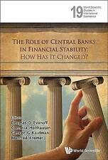 ROLE OF CENTRAL BANKS IN FINANCIAL STABILITY, THE: HOW HAS IT CHANGED? (World Sc