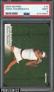 2003 Netpro Tennis #10 Anna Kournikova RC Rookie PSA 9 MINT