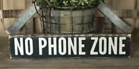 Rustic Wood Sign NO PHONE ZONE Bathroom Farmhouse Home Decor Relax Child Office
