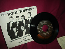 Kool Toppers Is That Exactly What You Wanta Do / Cause I Love You 45 RPM (Repro)
