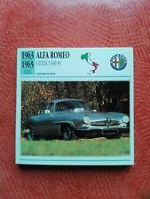 """FICHE AUTO ITALIE  """"EPOQUE CLASSIQUE """" ALFA ROMEO GIULIA 1600 SS 1963/1965"""