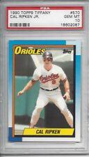 1990 Topps TIFFANY #570 Cal Ripken Jr - PSA 10+++ HOF Orioles