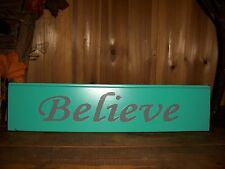 BELIEVE PAINTED WOODEN SIGN MAN CAVE CHURCH INSPIRATIONAL SPIRITUAL RELIGIOUS