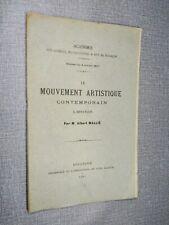 ALBERT MALLIÉ LE MOUVEMENT ARTISTIQUE CONTEMPORAIN A BESANÇON 1897 FRANCHE-COMTE