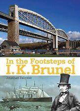 IN THE FOOTSTEPS OF I K BRUNEL ISBN: 9780711037984