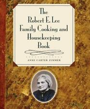 1997 HCDJ The Robert E. Lee Family Cooking and Housekeeping Book Recipes History