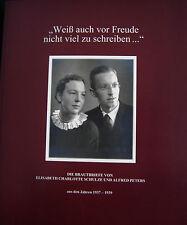 """""""Weiß auch vor Freude nicht viel zu schreiben ..."""" von Alfred Peters und..."""