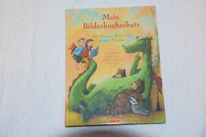 Mein Bilderbuchschatz von Lieve Baeten, Kirsten Boie, Astrid Lindgren und...