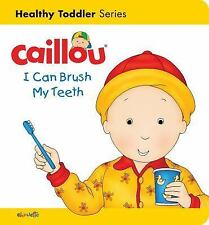 CAILLOU I CAN BRUSH MY TEETH