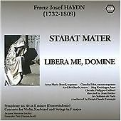 Franz Josef Haydn: Stabat Mater; Libera Me, Domine (2009) BRAND NEW, SEALED
