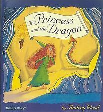 The Princess and the Dragon (Paperback or Softback)