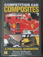 Competition Car Composites A Practical Handbook Simon McBeath Haynes