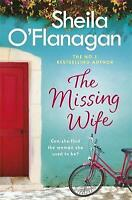 The Missing Wife: The Unputdownable Bestseller, O'Flanagan, Sheila, Very Good Bo