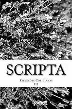 Scripta : Reflexoes Cotidianas 3 by Robson Oliveira (2014, Paperback)