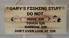 Personalised Wooden Fishing Sign Plaque, Perfect Gift, Varnish Coated.