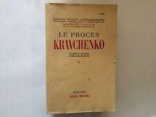 PROCES KRAVCHENKO VOL 1 1949 MAURICE GARCON COMPTE RENDU