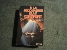 Pierre MINVIELLE: A la découverte du 6e continent