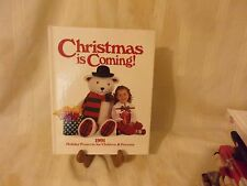 BOOK - CHRISTMAS IS COMING - HOLIDAY PROJECTS FOR CHILDREN & PARENTS - 1991