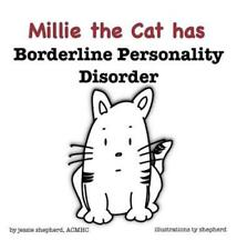 Millie the Cat Has Borderline Personality Disorder by Jessie Shepherd: New