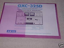 AKAI GXC-325D  CASSETT  TAPE DECK OPERATOR'S  MANUAL
