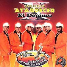 Conjunto Atardecer : Decimo: Y Siguen Los No 1 Del Pasito Dur CD