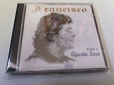 "FRANCISCO ""CANTA A AGUSTIN LARA"" CD 10 TRACKS"