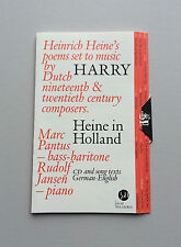 Heinrich Heine set to music by Dutch composers. Marc Pantus & Rudolf Jansen