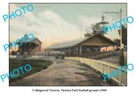 OLD 6x4 PHOTO FEATURING COLLINGWOOD VICTORIA PARK FOOTBALL GROUND c1900