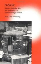 Fusion: Science, Politics, and the Invention of a New Energy Source-ExLibrary