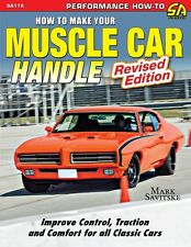 How to Make Your Muscle Car Handle SA175 Revised May 2015
