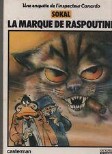 SOKAL. Canardo 2. La Marque de Raspoutine. Casterman 1982. EO. TBE