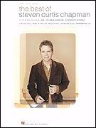 BEST OF STEVEN CURTIS CHAPMAN SHEET MUSIC SONG BOOK