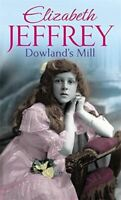 Very Good, Dowland's Mill, Jeffrey, Elizabeth, Mass Market Paperback