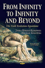 FROM INFINITY TO INFINITY AND BEYOND T (Physics Research and Technology) - New B