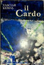 YASCIAR (YASHAR) KEMAL IL CARDO GARZANTI 1961