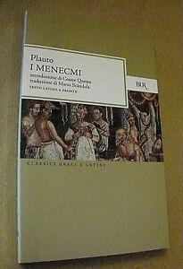 Plauto I MENECMI traduzione M. Scandola /testo latino a fronte/ Bur Rizzoli 2008