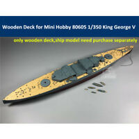 Wooden Deck for Mini Hobby 80605 1/350 Scale King George V